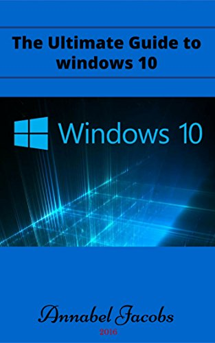 Windows 10: Ultimate Guide to Windows 10 (English Edition) eBook ...