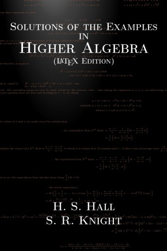 Solutions of the Examples in Higher Algebra: Latex Edition