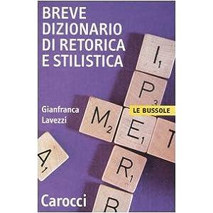 Breve dizionario di retorica e stilistica