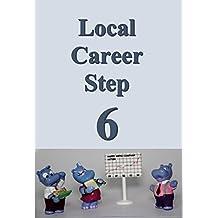 Local career step 06 (Japanese Edition)