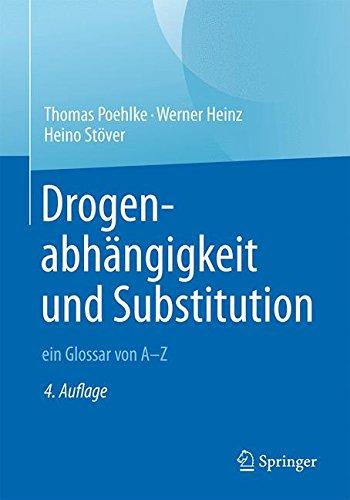 Drogenabhängigkeit und Substitution – ein Glossar von A–Z
