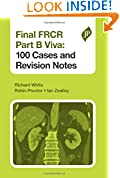 #4: Final Frcr Part B Viva 100 Cases And Revision Notes