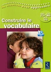 Construire le vocabulaire PS-MS-GS (1DVD)