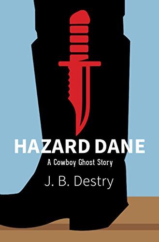 Hazard Dane: A Cowboy Ghost Story (English Edition) Halloween Ghost Cowboys