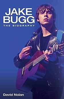 Jake Bugg - The Biography von [Nolan, David]
