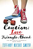 #9: The Bex Carter Dramadies 4: Caution: Love Triangle Ahead