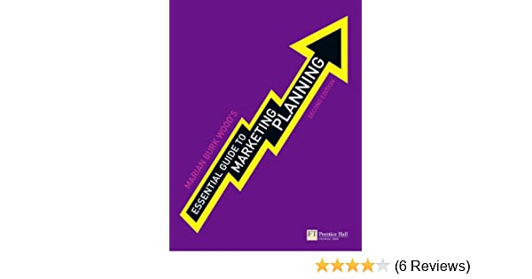 essential guide to marketing planning amazon co uk marian burk rh amazon co uk essential guide to marketing planning 3rd edition pdf essential guide to marketing planning 2nd edition