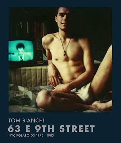 63 E 9th street : NYC polaroids 1975 -1983 par  Tom Bianchi