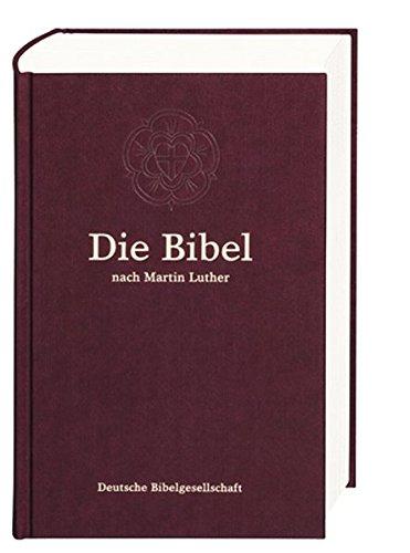 Die Bibel nach der Übersetzung Martin Luthers: Senfkornbibel ohne Apokryphen