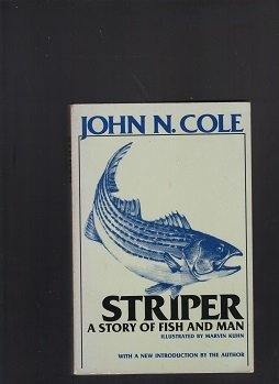 striper-a-story-of-fish-and-man-2nd-edition-by-cole-john-n-1989-paperback