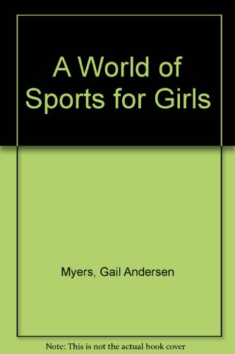 A World of Sports for Girls