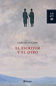 El escritor y el otro par Carlos Liscano