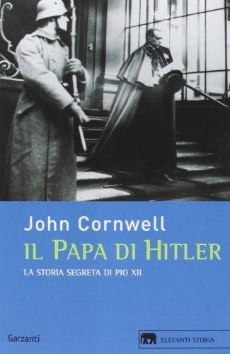 il-papa-di-hitler-la-storia-segreta-di-pio-xii