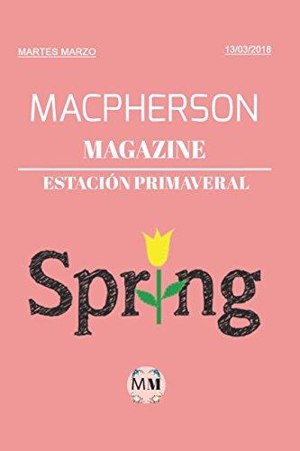 Macpherson Magazine - Estación Primaveral (2018): Estación Primaveral