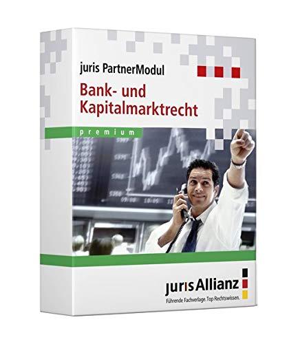 juris PartnerModul Bank- und Kapitalmarktrecht premium: partnered by C.F. Müller | De Gruyter | dfv Mediengruppe | Erich Schmidt Verlag | RWS Verlag | Verlag Dr. Otto Schmidt (juris PartnerModule)