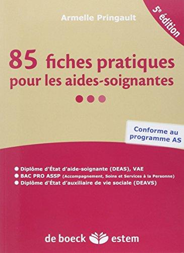 85 fiches pratiques pour les aides-soignantes