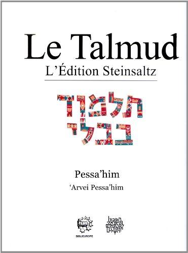 Le Talmud : Tome 20, Pessa'him 'Arvei Pessa'him