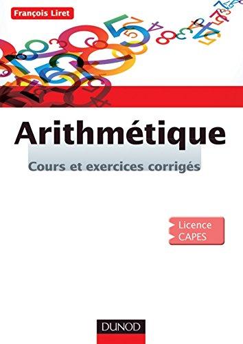 Book's Cover of Arithmétique  Cours et exercices corrigés Mathématiques