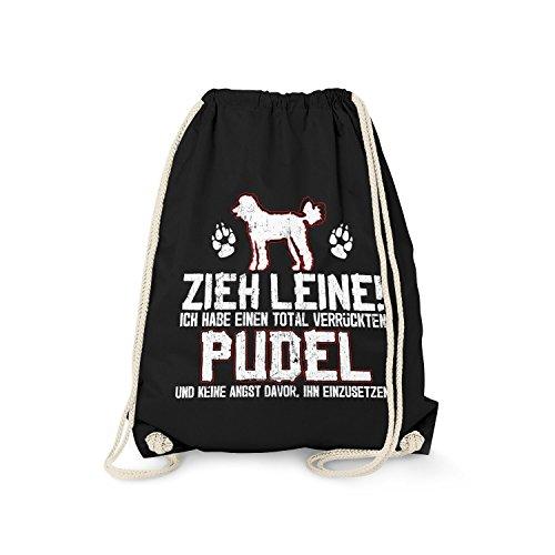 Fashionalarm Turnbeutel - Zieh Leine - verrückter Pudel   Fun Rucksack mit Spruch Geschenk Idee Rasse Hunde Besitzer Züchter Königspudel Gassi, Farbe:schwarz