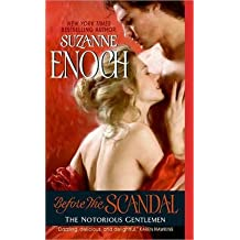 [Before the Scandal: The Notorious Gentlemen] (By: Suzanne Enoch) [published: August, 2008]