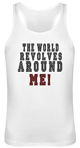 Die Welt dreht Sich um Mich! - The World Revolves Around Me! Tank Top T-Shirt Jersey for Men & Women 100% Soft Cotton Unisex Clothing Large