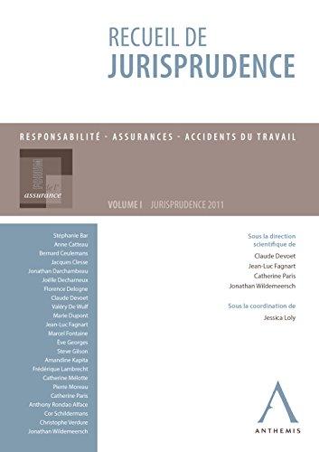 Recueil de jurisprudence: Responsabilité - Assurances - Accidents du travail (Belgique)
