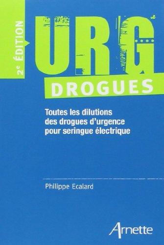 URG drogues de Philippe Ecalard (17 mai 2010) Broch