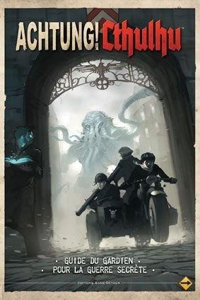 Achtung ! Cthulhu Le Guide du Gardien pour la Guerre Secrète