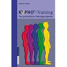 KYPHO - Training: Das ganzheitliche Haltungsprogramm