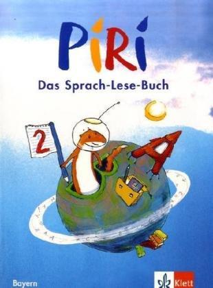 Piri. Das Sprach-Lese-Buch. Ausgabe für Bayern/Schülerbuch 2. Schuljahr