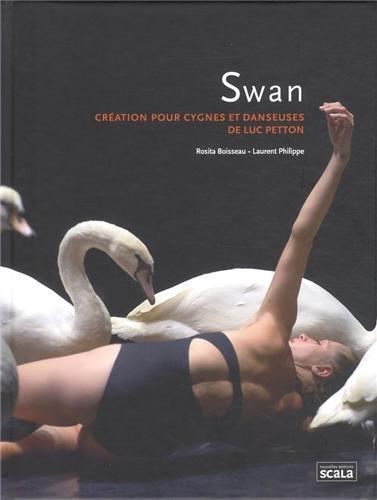 Swan : Création pour cygnes et danseuses