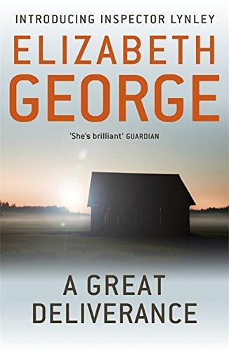 A Great Deliverance: An Inspector Lynley Novel: 1 by Elizabeth George (2012-04-12) par Elizabeth George