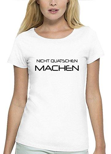 Lustiges Premium Damen T-Shirt aus Bio Baumwolle NICHT QUATSCHEN MACHEN Stanley Stella White