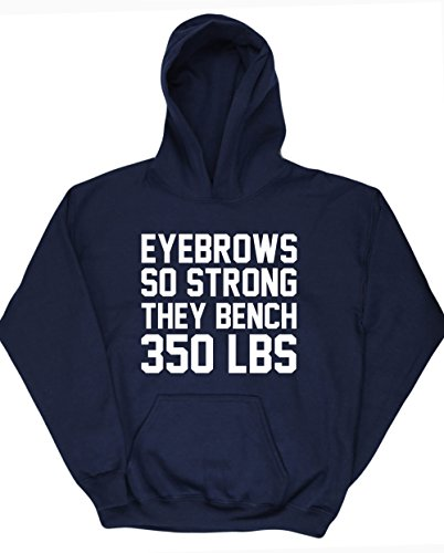 hippowarehouse-eyebrows-so-strong-they-bench-350-lbs-jersey-sudadera-con-capucha-sueter-derportiva-u