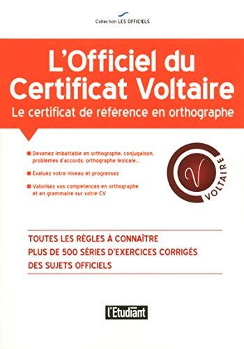 L'officiel du certificat Voltaire par Julien Soulie
