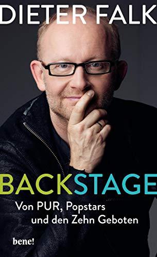 Backstage: Von PUR, Popstars und den Zehn Geboten