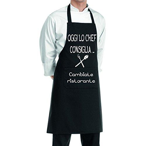 pazza idea Grembiule Cucina Nero Uomo Donna Scritta Oggi Lo Chef CONSIGLIA .CAMBIATE