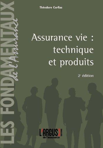 Assurance vie : technique et produits par Théodore Corfias