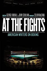 At the Fights: American Writers on Boxing (Hardback) - Common