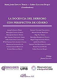 La docencia del derecho con perspectiva de género par  María Jesús,Zapater Duque, Esther Espuny Tomás