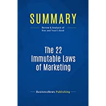 Summary: The 22 Immutable Laws of Marketing: Review and Analysis of Ries and Trout's Book (English Edition)