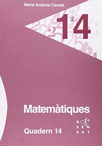 Matemàtiques. Quadern 14 (Els quaderns de la Maria Antònia Canals) - 9788492748921 por Maria Antònia Canals
