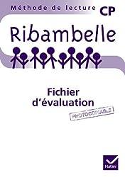 Ribambelle CP éd. 2011 - Fichier d'évaluation photocopiable pour séries bleue et verte