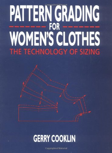 pattern-grading-for-womens-clothes-the-technology-of-sizing