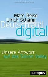 Deutschland digital: Unsere Antwort auf das Silicon Valley, plus E-book inside (ePub, mobi oder pdf)
