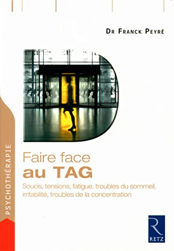 Faire face aux TAG