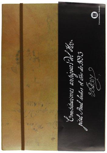Descargar Libro Primeras Constituciones del Hospital Real (En colaboración con Diputación de Granada y el Palacio de los Condes de Gabia) de Manuel Gomez Moreno