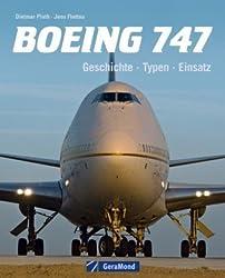 Boeing 747: Geschichte – Typen – Einsatz