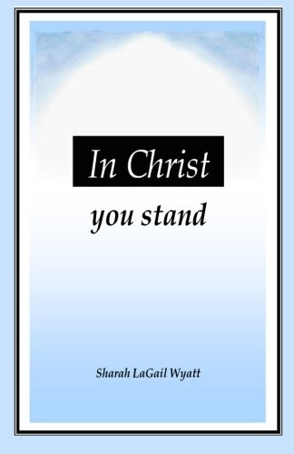 In Christ You Stand