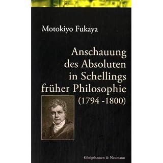 Anschauung des Asboluten in Schellings früher Philosophie (1794-1800) (Epistemata - Würzburger wissenschaftliche Schriften. Reihe Philosophie)